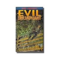 Evil Triumphant